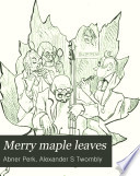 Merry Maple Leaves