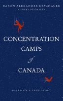 Concentration Camps of Canada [Pdf/ePub] eBook