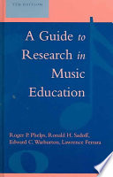 A Guide to Research in Music Education