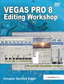 Vegas Pro 8 Editing Workshop [Pdf/ePub] eBook