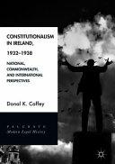 Constitutionalism in Ireland  1932   1938