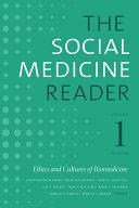 The Social Medicine Reader, Volume I, Third Edition Book