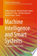 Machine Intelligence and Smart Systems