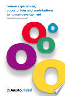 Leisure experiences  opportunities and contributions to human development Book PDF