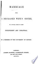 Marriage With A Deceased Wife S Sister In A Social Point Of View Inexpedient And Unnatural