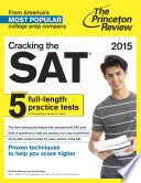Cracking The Sat With 5 Practice Tests 2015 Edition Book PDF