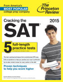 Cracking the SAT with 5 Practice Tests  2015 Edition