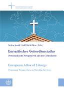 Europ  ischer Gottesdienstatlas   European Atlas of Liturgy
