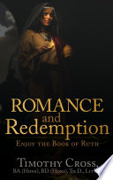 Romance and Redemption  Enjoy the Book of Ruth