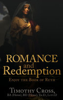Romance and Redemption: Enjoy the Book of Ruth