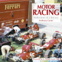 Motor Racing   Reflections of a Lost Era