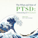 Pdf The What and How of PTSD Telecharger