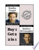 Celebrity Biographies - The Amazing Life of Bradley Cooper and Matthew McConaughey - Famous Stars