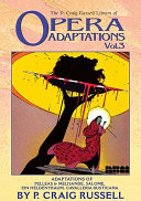 The P. Craig Russell Library of Opera Adaptations