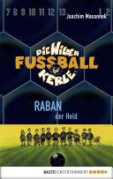 Die Wilden Fußballkerle - Band 6