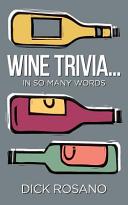 Wine Trivia    in So Many Words