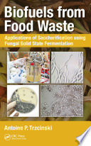 Biofuels from Food Waste