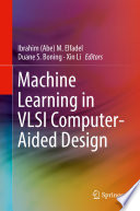 Machine Learning in VLSI Computer Aided Design