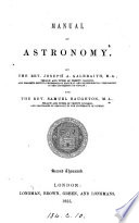 Manual of astronomy  by J A  Galbraith and S  Haughton Book