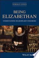 Being Elizabethan