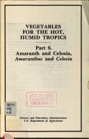 Vegetables for the Hot, Humid Tropics: Amaranth and celosia, Amaranthus and Celosia ebook