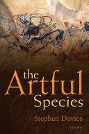 The Artful Species: Aesthetics, Art, and Evolution Pdf/ePub eBook