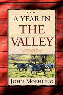 A Year in the Valley