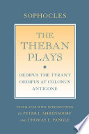 """The Theban Plays, """"Oedipus the Tyrant""""; """"Oedipus at Colonus""""; """"Antigone"""" by Sophocles PDF"""