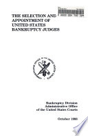 The Selection and Appointment of United States Bankruptcy Judges