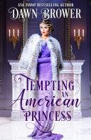 Tempting an American Princess Pdf/ePub eBook