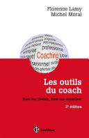 Les outils du coach - 2e éd.