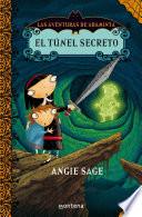 El túnel secreto (Las aventuras de Araminta 2)