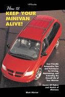 How to Keep Your Minivan Alive!