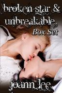Broken Star and Unbreakable Box Set