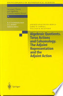 Algebraic Quotients  Torus Actions and Cohomology  The Adjoint Representation and the Adjoint Action Book
