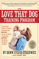 The Love That Dog Training Program Book