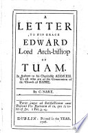 A Letter To His Grace Edward Lord Arch Bishop Of Tuam Book