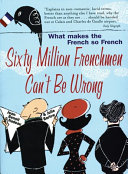 Pdf Sixty Million Frenchmen Can't be Wrong Telecharger