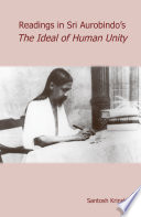 Reading's in Sri Aurobindo's The Ideal of Human Unity