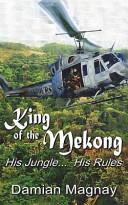 Pdf King Of The Mekong
