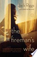 The Fireman s Wife