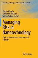 Managing Risk in Nanotechnology