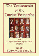 THE TESTAMENTS OF THE TWELVE PATRIARCHS - the biographies of 12 giants of the ancient world