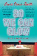So We Can Glow Pdf/ePub eBook