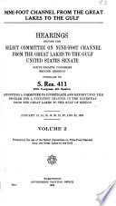 Nine foot Channel from the Great Lakes to the Gulf  Sixty eighth Congress  second session  pursuant to S  Res  411  67th Congress  4th session  appointing a committee to investigate and report upon the problem for a nine foot channel in the waterway from the Great Lakes to the Gulf of Mexico  January 13  14  15  16  20  21  22  and 23  1925