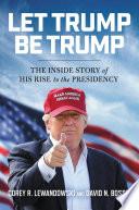 Let Trump Be Trump Book