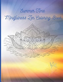 Summer Time Mindfulness Zen Coloring Book