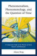 Phenomenalism, Phenomenology, and the Question of Time