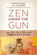 Zen Under the Gun