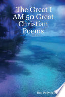 The Great I AM 50 Great Christian Poems